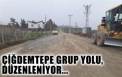 ÇİĞDEMTEPE GRUP YOLU, DÜZENLENİYOR