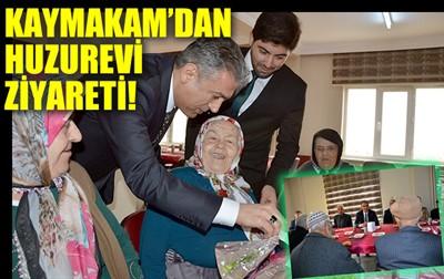 KAYMAKAM'DAN HUZUREVİ ZİYARETİ!