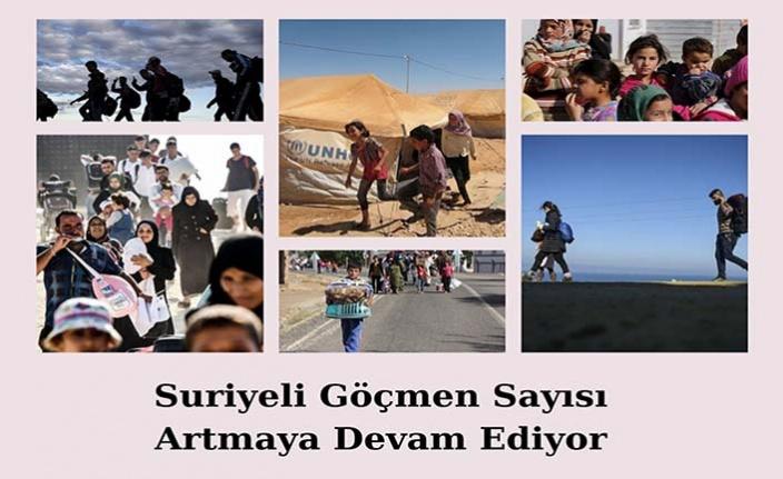 Suriyeli göçmen sayısı artmaya devam ediyor
