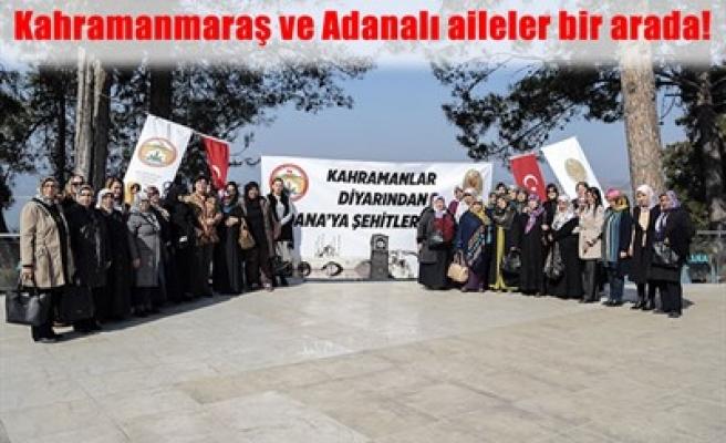 ŞEHİT AİLELERİ ADANA'DA BULUŞTU