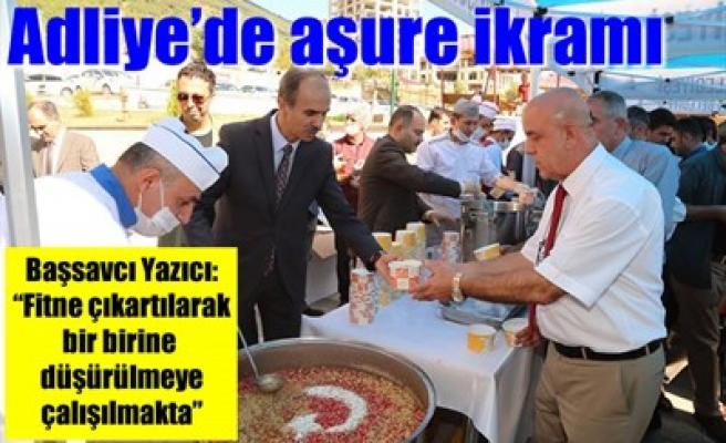 ADLİYE'DE AŞURE İKRAMI