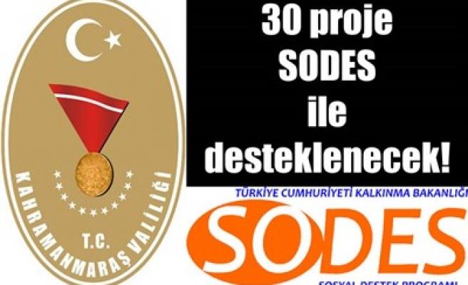 30 PROJE SODES İLE DESTEKLENECEK!