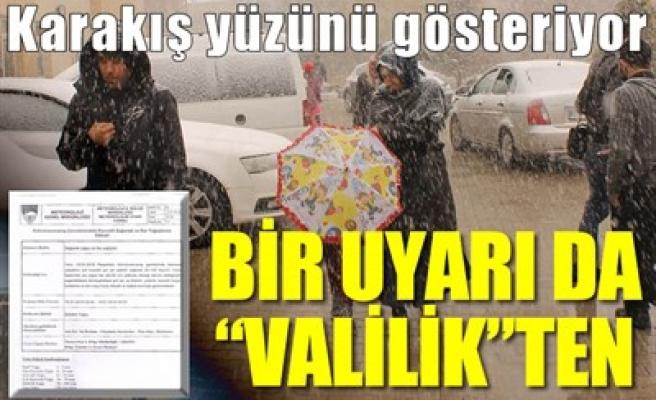 BİR UYARI DA 'VALİLİK'TEN