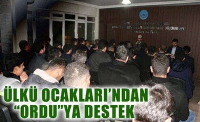 ÜLKÜ OCAKLARI'NDAN 'ORDU'YA DESTEK