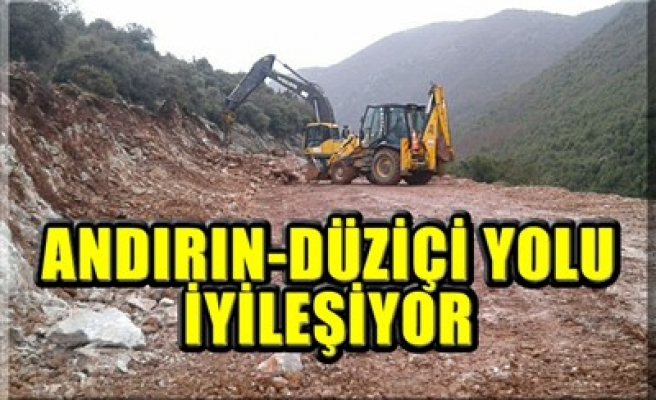 ANDIRIN-DÜZİÇİ YOLU İYİLEŞİYOR