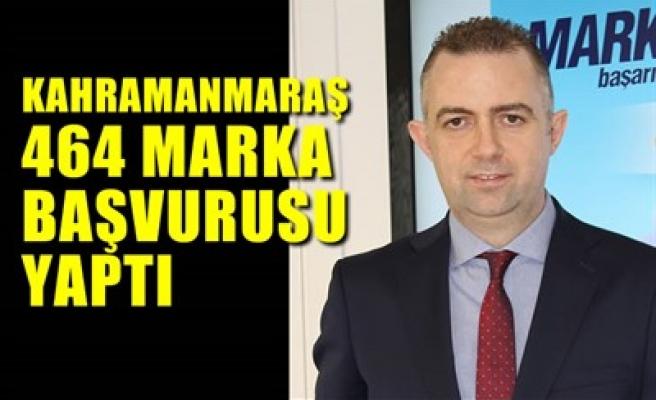 KAHRAMANMARAŞ 464 MARKA BAŞVURUSU YAPTI
