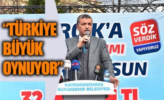 'TÜRKİYE BÜYÜK OYNUYOR'