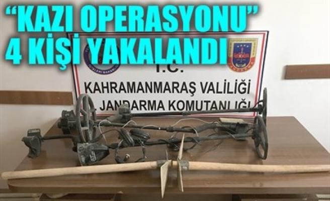 'KAZI OPERASYONU' 4 KİŞİ YAKALANDI