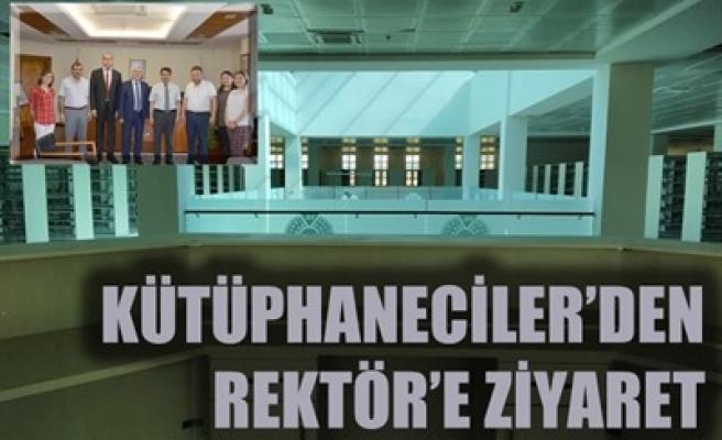 KÜTÜPHANECİLER'DEN REKTÖR'E ZİYARET