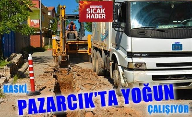 KASKİ, PAZARCIK'TA YOĞUN ÇALIŞIYOR