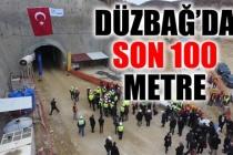 DÜZBAĞ'DA SON 100 METRE