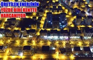 'ENERJİ KENTİ' 14 MİLYON KONUTU AYDINLATIYOR