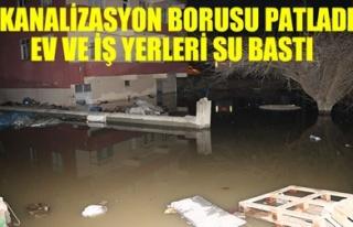KANALİZASYON BORUSU PATLADI EV VE İŞ YERLERİ SU...