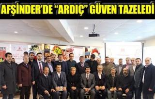 AFŞİNDER'DE 'ARDIÇ' GÜVEN TAZELEDİ