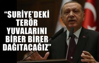 'SURİYE'DEKİ TERÖR YUVALARINI BİRER BİRER...