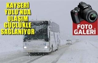KAYSERİ YOLU'NDA ULAŞIM GÜÇLÜKLE SAĞLANIYOR