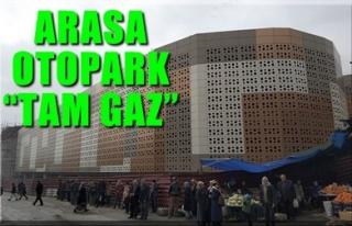 ARASA OTOPARK 'TAM GAZ'