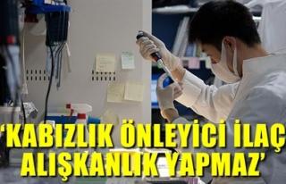 'KABIZLIK ÖNLEYİCİ İLAÇ ALIŞKANLIK YAPMAZ'