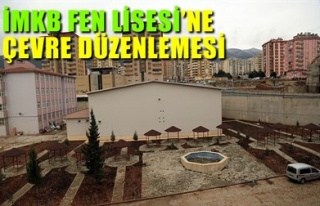 İMKB FEN LİSESİ'NE ÇEVRE DÜZENLEMESİ