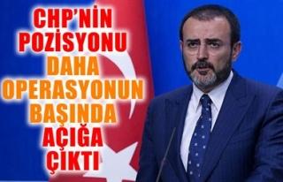 CHP'NİN POZİSYONU DAHA OPERASYONUN BAŞINDA...