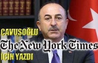 ÇAVUŞOĞLU THE NEW YORK TİMES İÇİN YAZDI