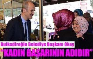 'KADIN BAŞARININ ADIDIR'