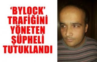 'BYLOCK' TRAFİĞİNİ YÖNETEN ŞÜPHELİ TUTUKLANDI