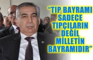 'TIP BAYRAMI SADECE TIPÇILARIN DEĞİL MİLLETİN...