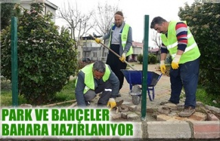 PARK VE BAHÇELER BAHARA HAZIRLANIYOR
