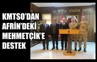 KMTSO'DAN AFRİN'DEKİ MEHMETÇİK'E DESTEK