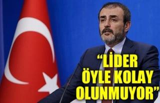 'LİDER ÖYLE KOLAY OLUNMUYOR'