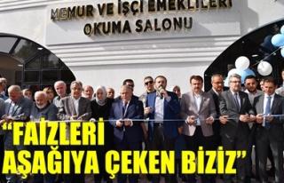 'FAİZLERİ AŞAĞIYA ÇEKEN BİZİZ'
