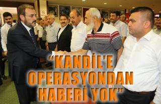 'KANDİL'E OPERASYONDAN HABERİ YOK'