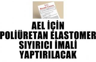 AEL İÇİN POLİÜRETAN ELASTOMER SIYIRICI İMALİ...
