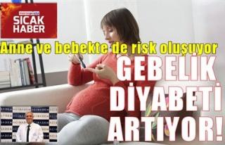 GEBELİK DİYABETİ ARTIYOR!