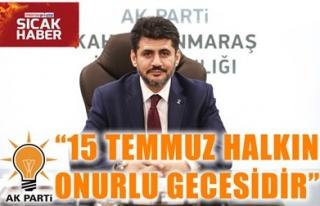 '15 TEMMUZ HALKIN ONURLU GECESİDİR'
