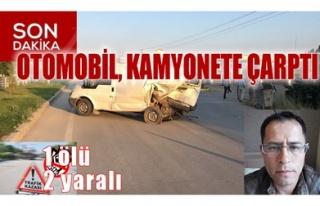 OTOMOBİL, KAMYONETE ÇARPTI