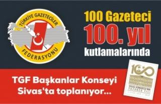 TGF başkanlar konseyi, Sivas'ta toplanıyor