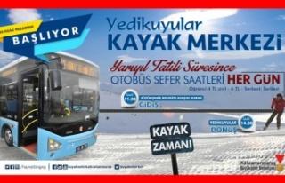 Yarıyıl tatilinde Yedikuyular'a otobüs seferleri...