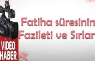 Fatiha Suresi'nin fazileti ve sırları nelerdir?