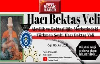 """""""Hacı Bektaş Veli, hakikat çerağını Anadolu'da..."""