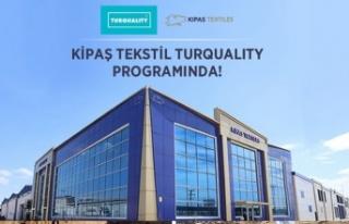 Kipaş Tekstil Turqualıty® destek programında