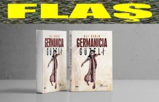 """Ali Avgın'ın """"Germanicia Güzeli"""" yayımlandı"""