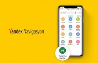Yandex Haritalar, afet toplanma alanlarını göstermeye başladı