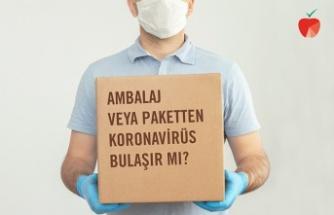 Kargo paketinden ya da gıda ambalajından koronavirüs bulaşır mı?