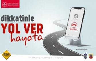 """""""Yol Ver Hayata"""" kampanyası başlatıldı"""