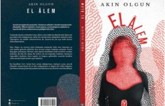"""Akın Olgun'un kadınları anlattığı yeni kitabı:""""El Âlem"""""""