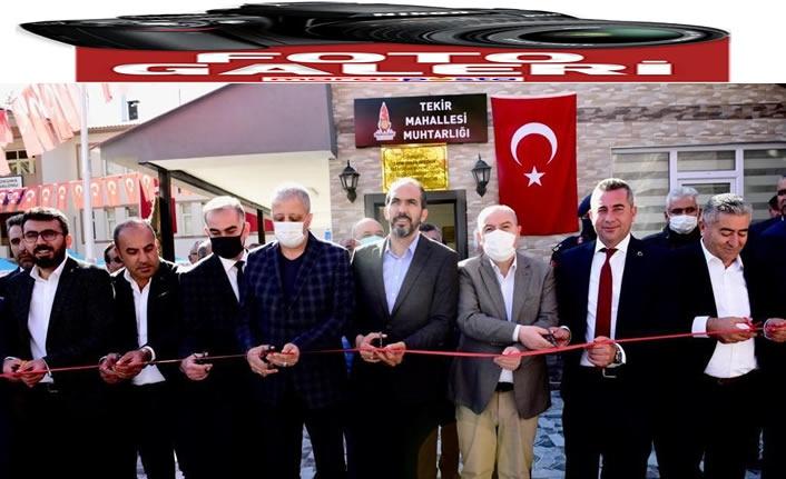 Tekir Muhtarlık Hizmet Binası'nın açıldı